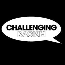 Understanding & Challenging Racism