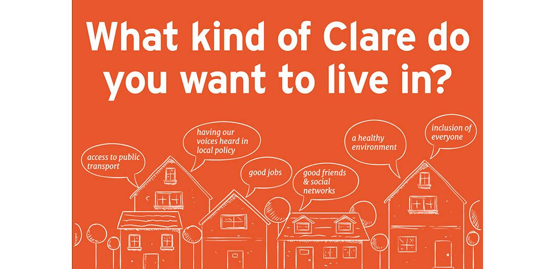 Help us imagine a better Clare for future generations