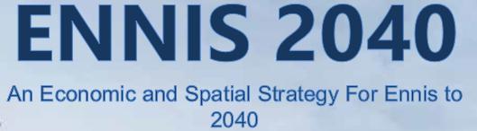 Ennis 2040 Economic & Spatial Strategy Presentation to SPCs