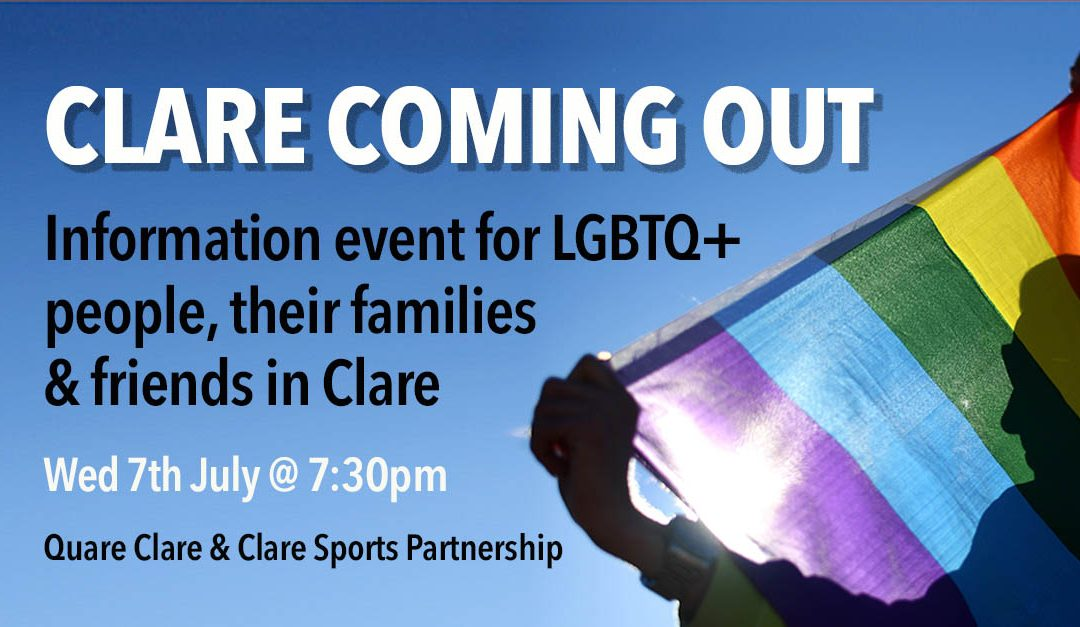 Clare's coming out! –Webinar for LGBTQ+ people, their families & friends in Clare